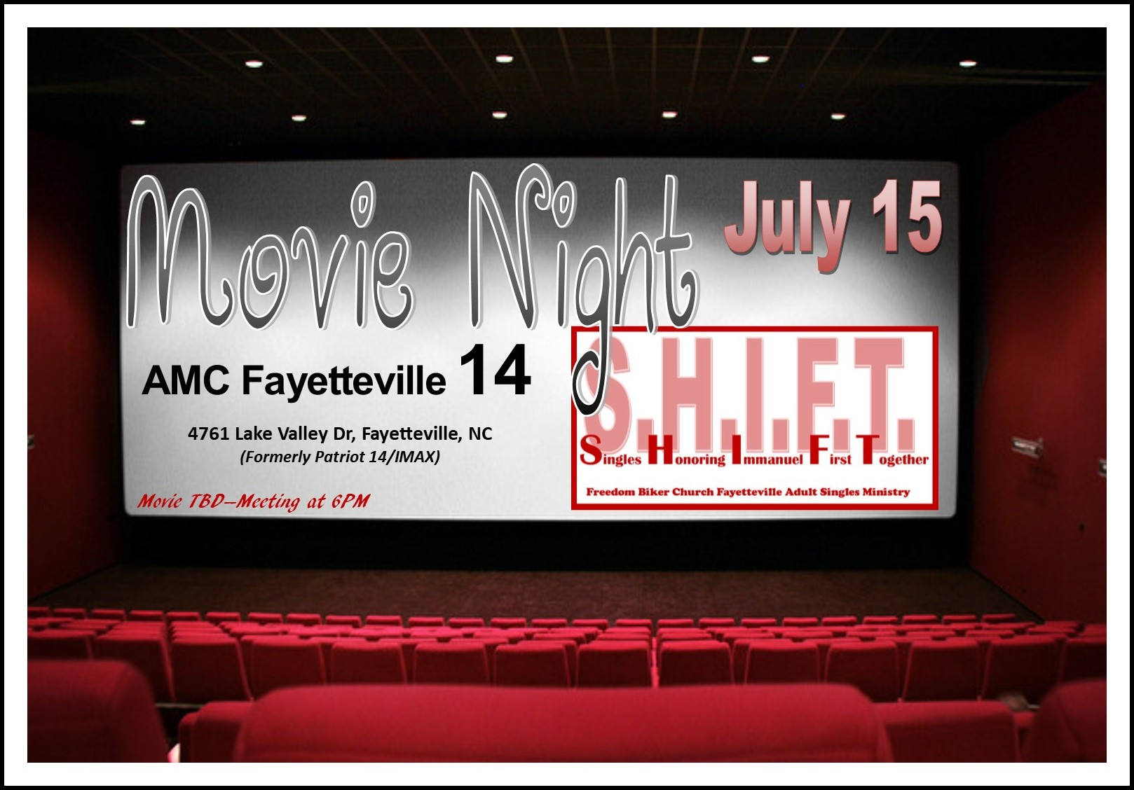 S.H.I.F.T. Adult Singles Movie Nite @ Patriot 14 Movie Theater | Fayetteville | North Carolina | United States